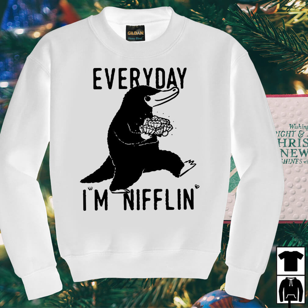 Niffler everyday I'm Nifflin shirt