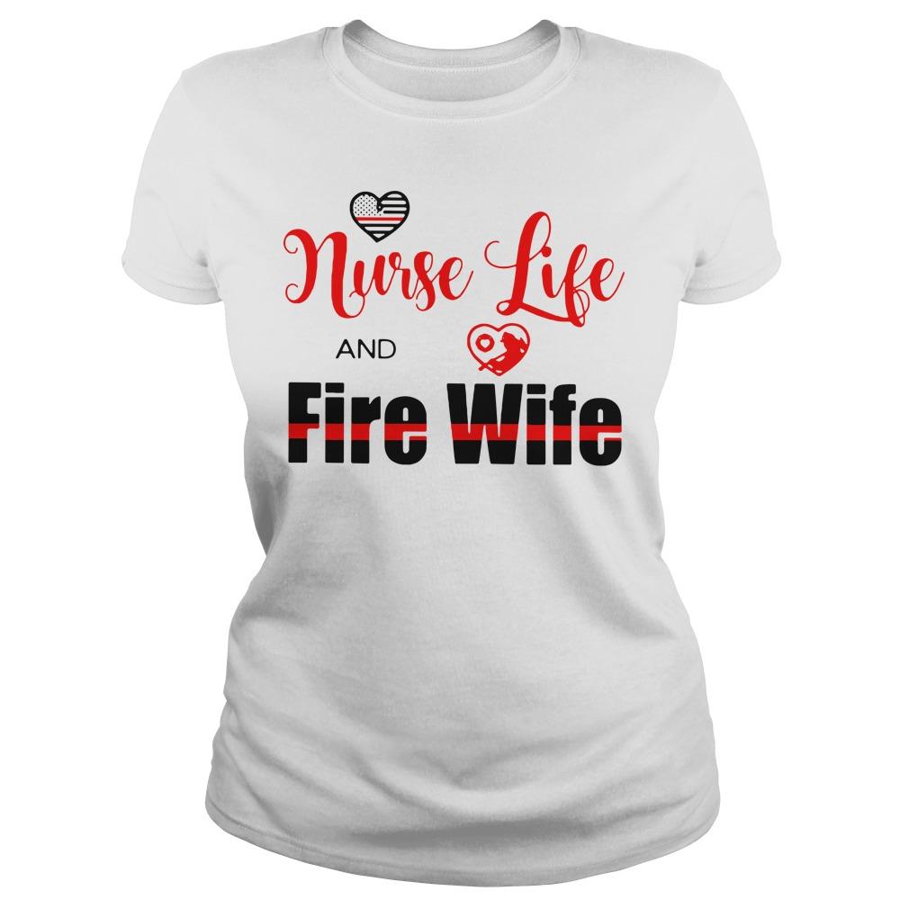 Nurse life fire wife Ladies Tee