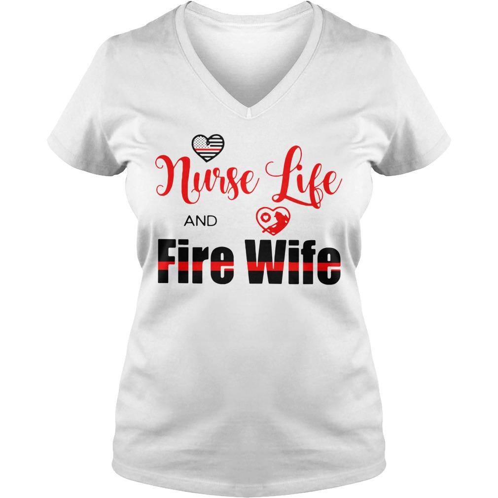 Nurse life fire wife V-neck t-shirt