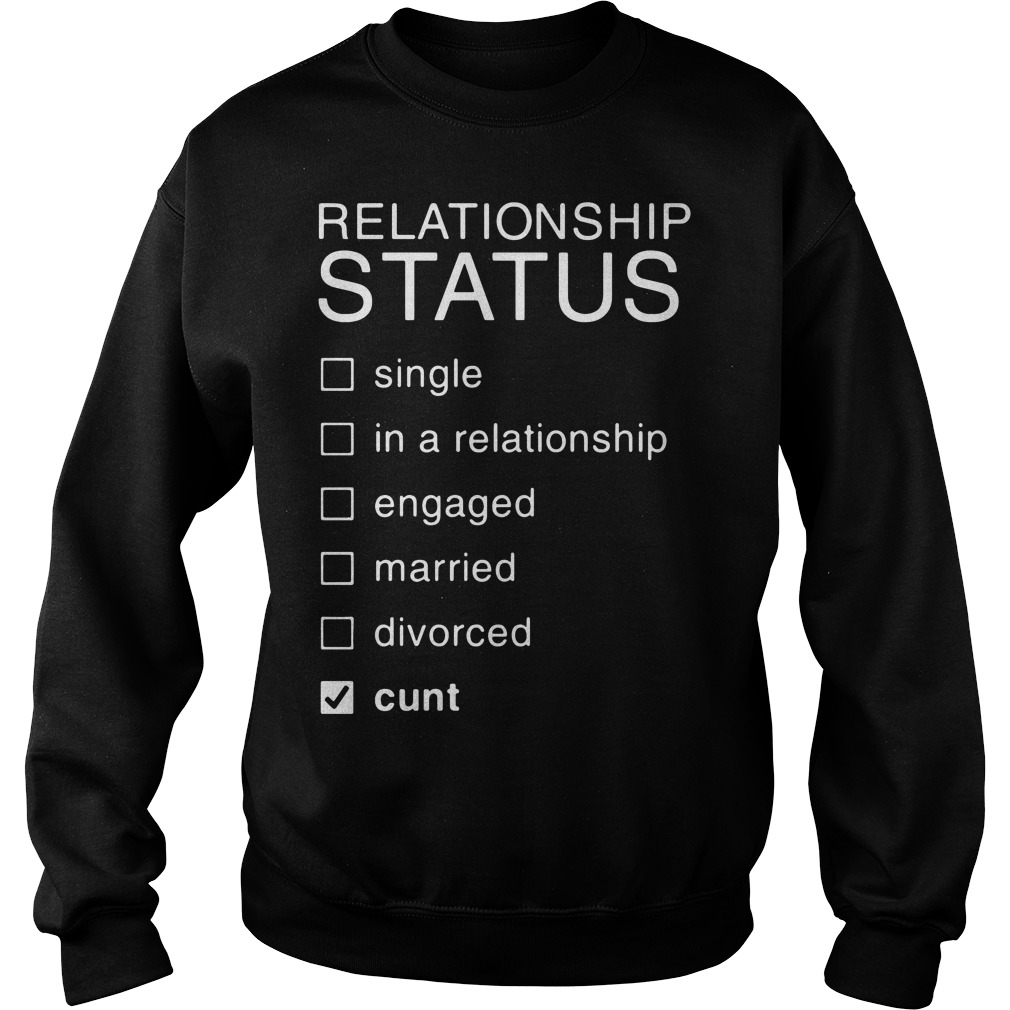 Relationship Status single in a relationship engaged married divorced Sweater