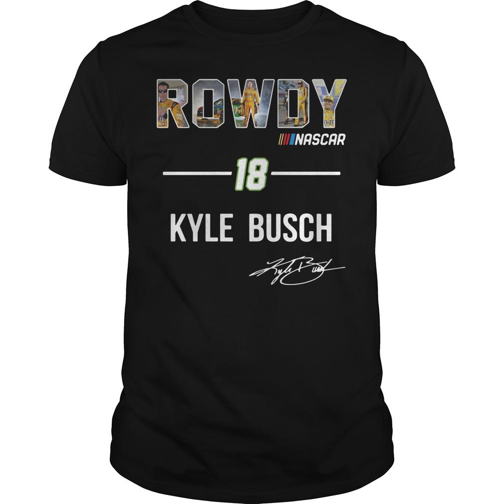 Rowdy Nascar 18 Kyle Busch signature Guys Shirt