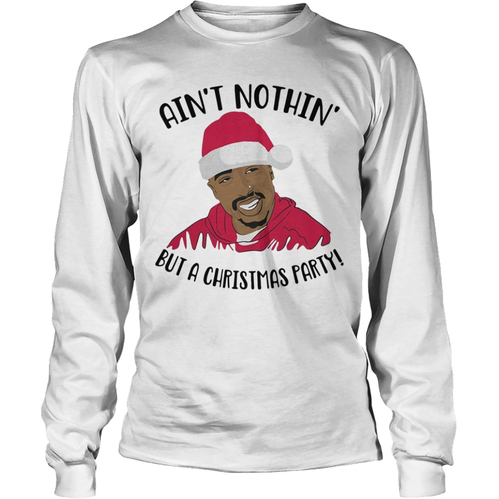 Santa Puff Daddy Ain't nothin' but a Christmas party Longsleeve tee