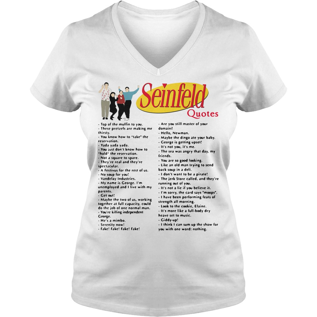 Seinfeld quotes top of the muffin to you V-neck T-shirt