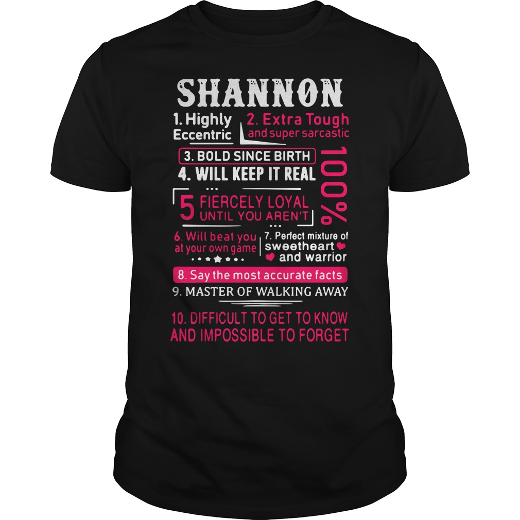 Shannon highly eccentric extra tough and super sarcastic Guys Shirt