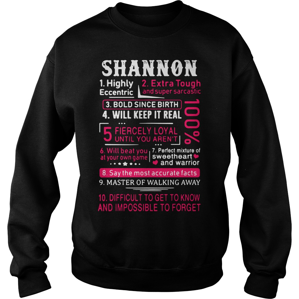 Shannon highly eccentric extra tough and super sarcastic Sweater