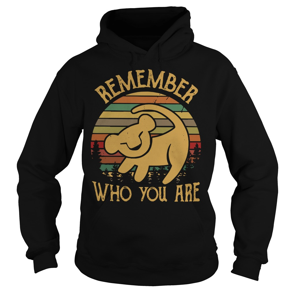 Simba remember who you are vintage Hoodie
