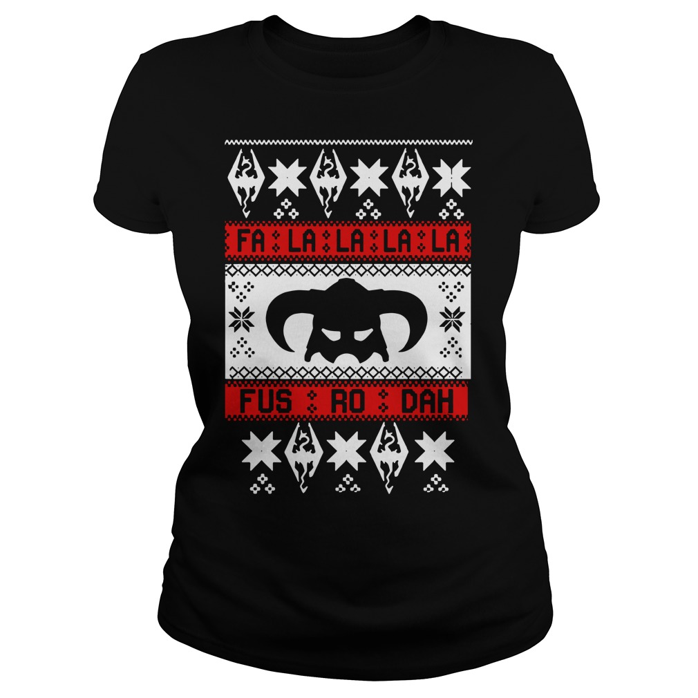 Skyrim Fa La La La La Fus Ro Dah ugly Christmas Ladies Tee