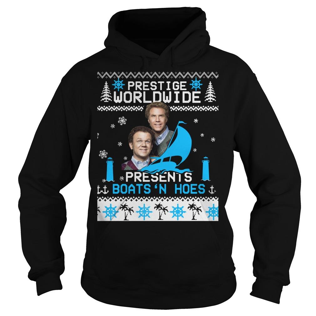 Step Brothers Prestige Worldwide Presents Boats 'N Hoes Hoodie