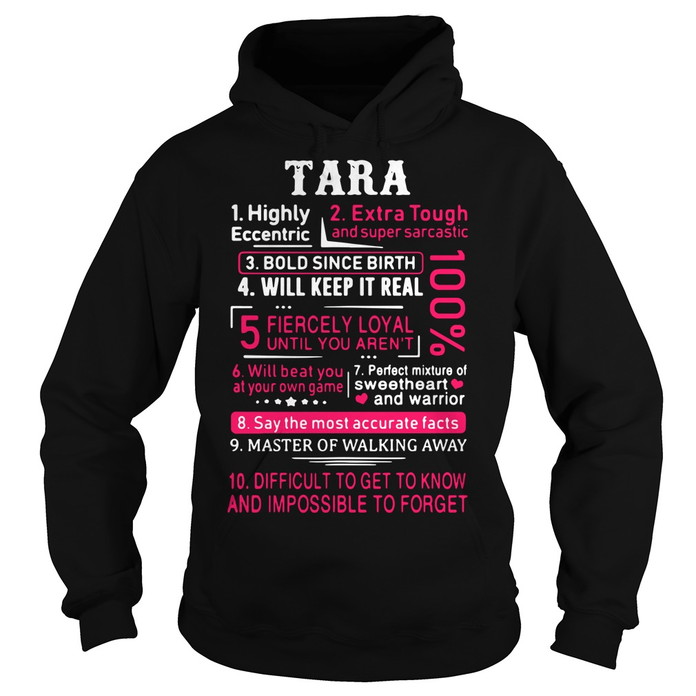 Tara highly eccentric extra tough and super sarcastic Hoodie