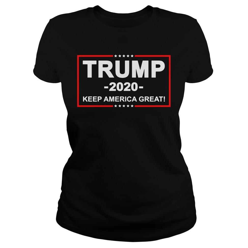Trump 2020 keep America great Ladies tee