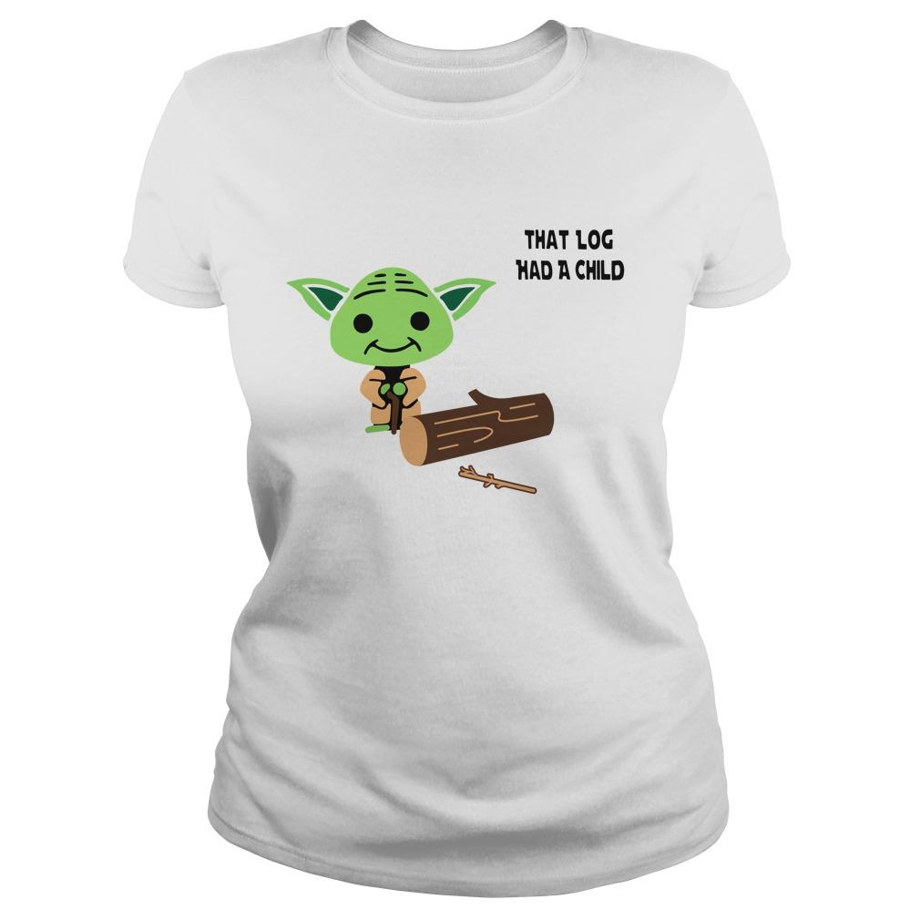 Yoda Seagulls that log had a child Ladies Tee