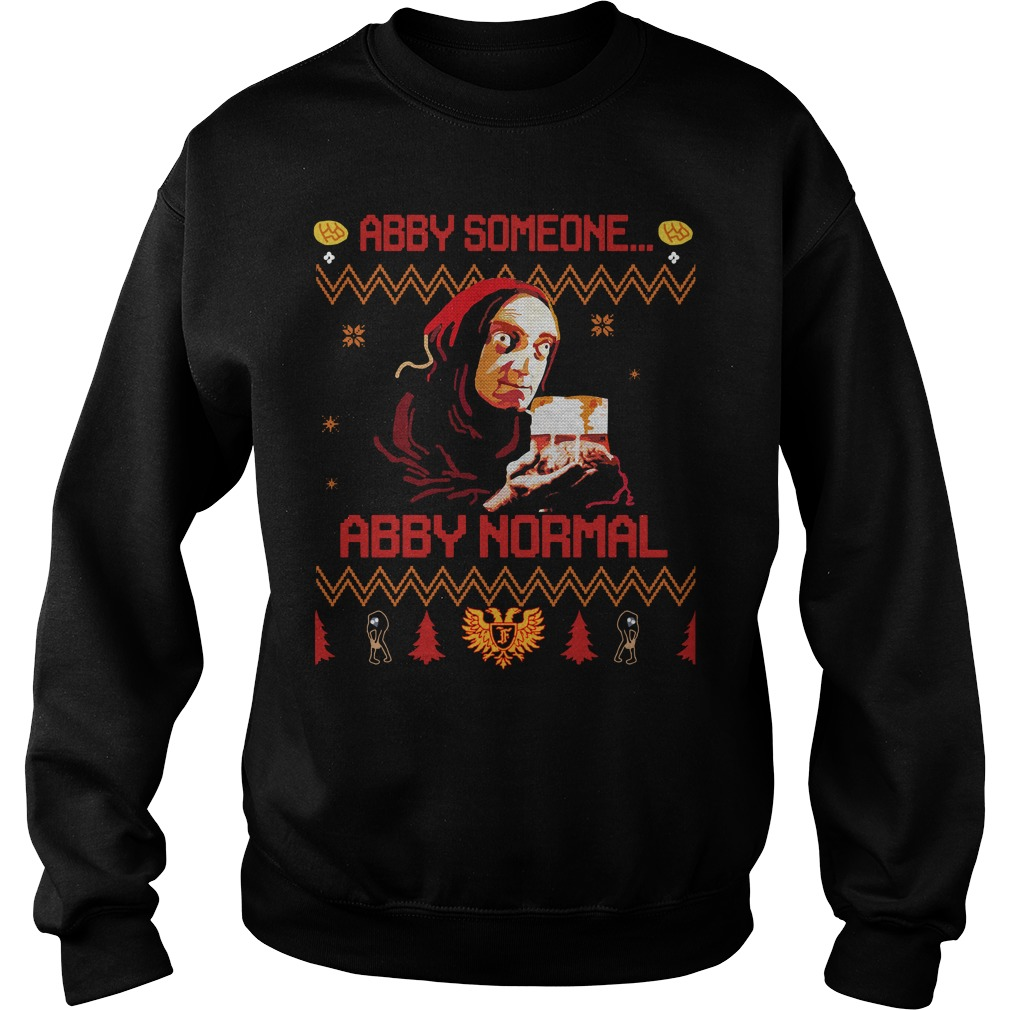 Young Frankenstein Abby someone Abby normal Christmas Sweater