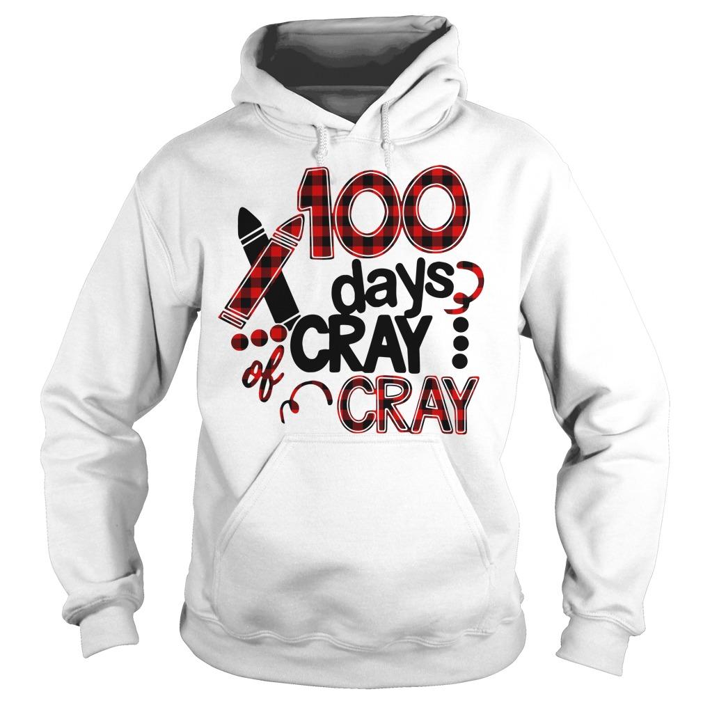 100 days of cray cray school birthday Hoodie