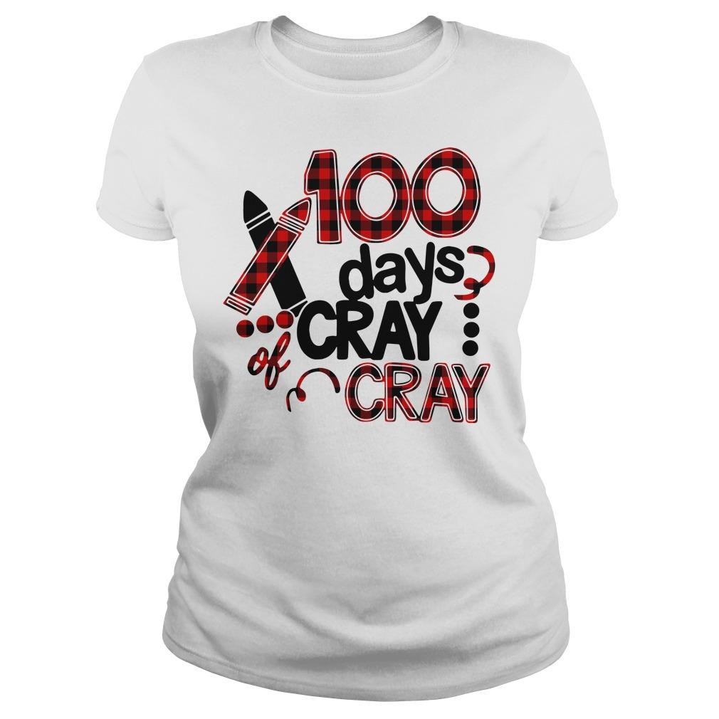 100 days of cray cray school birthday Ladies Tee