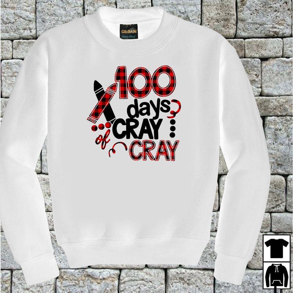 100 days of cray cray school birthday shirt