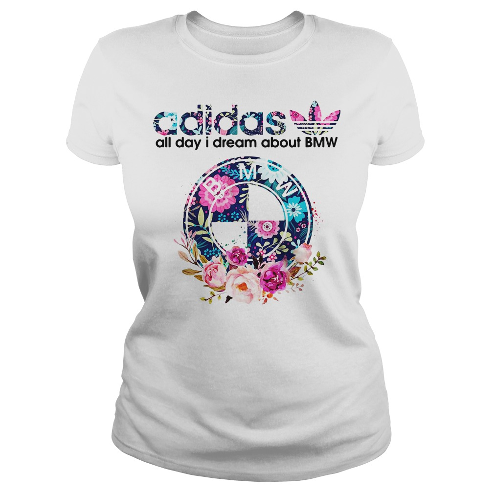 Adidas all day I dream about BMW Ladies Tee