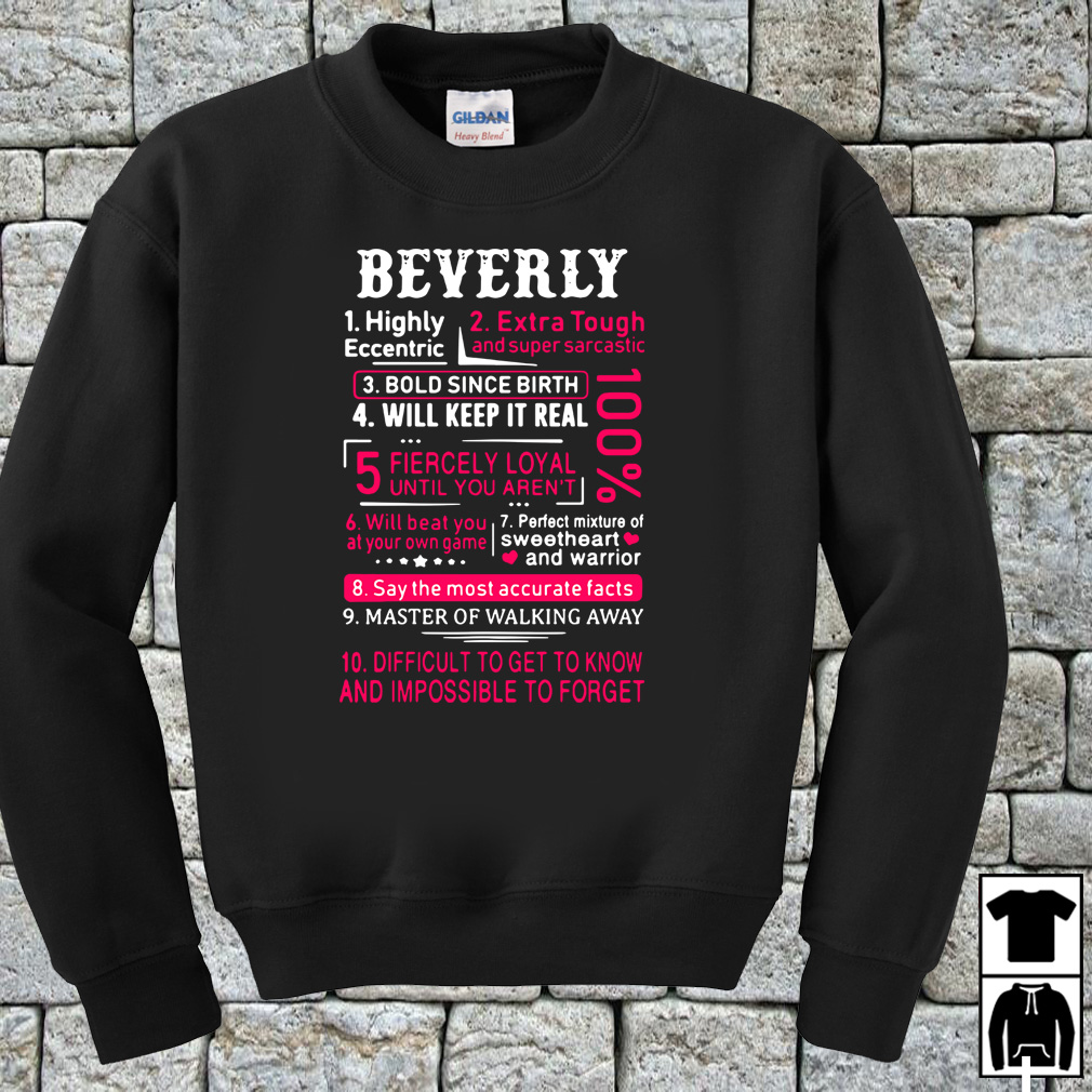 Beverly highly eccentric extra tough and super sarcastic shirt