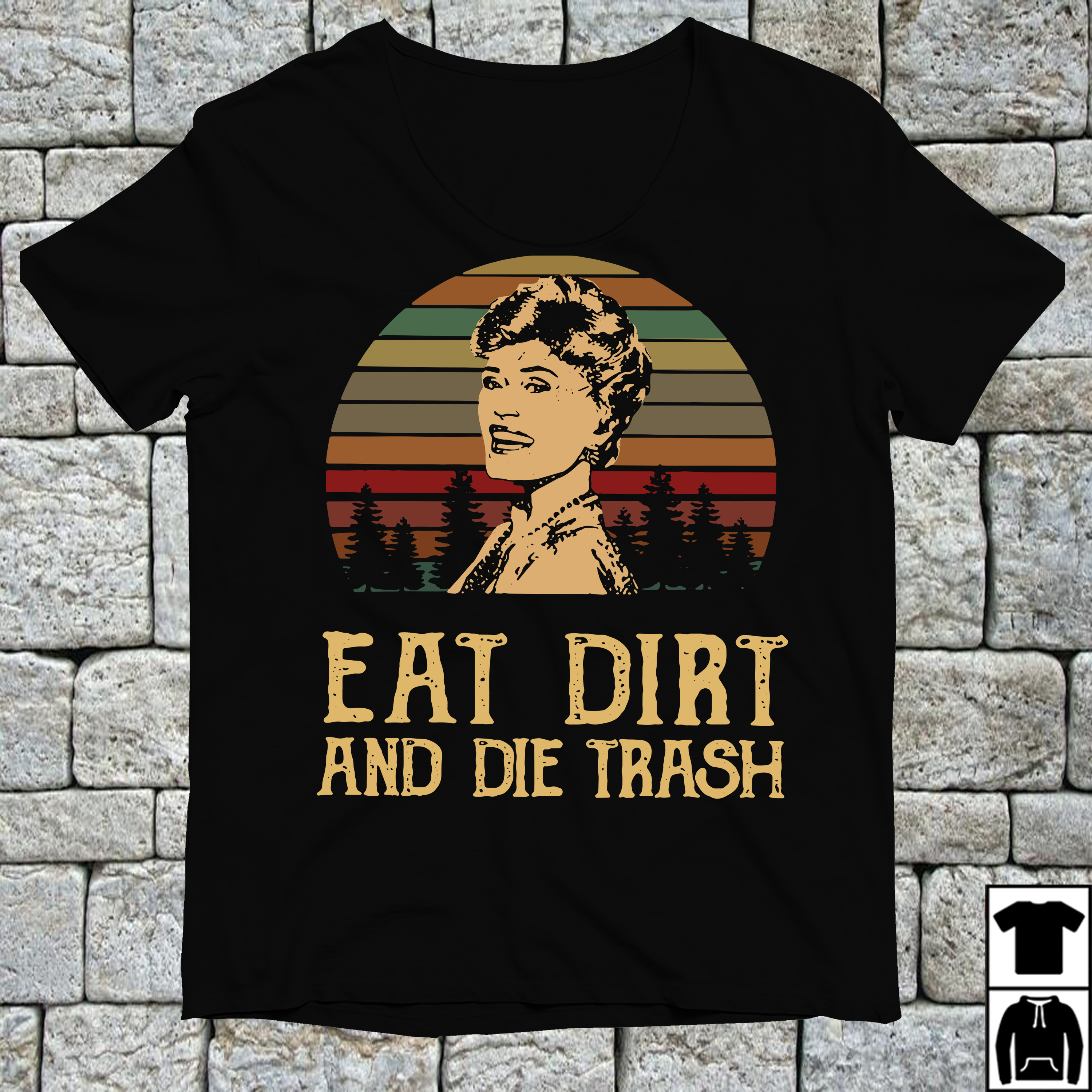 Blanche Devereaux Eat dirt and die trash vintage shirt