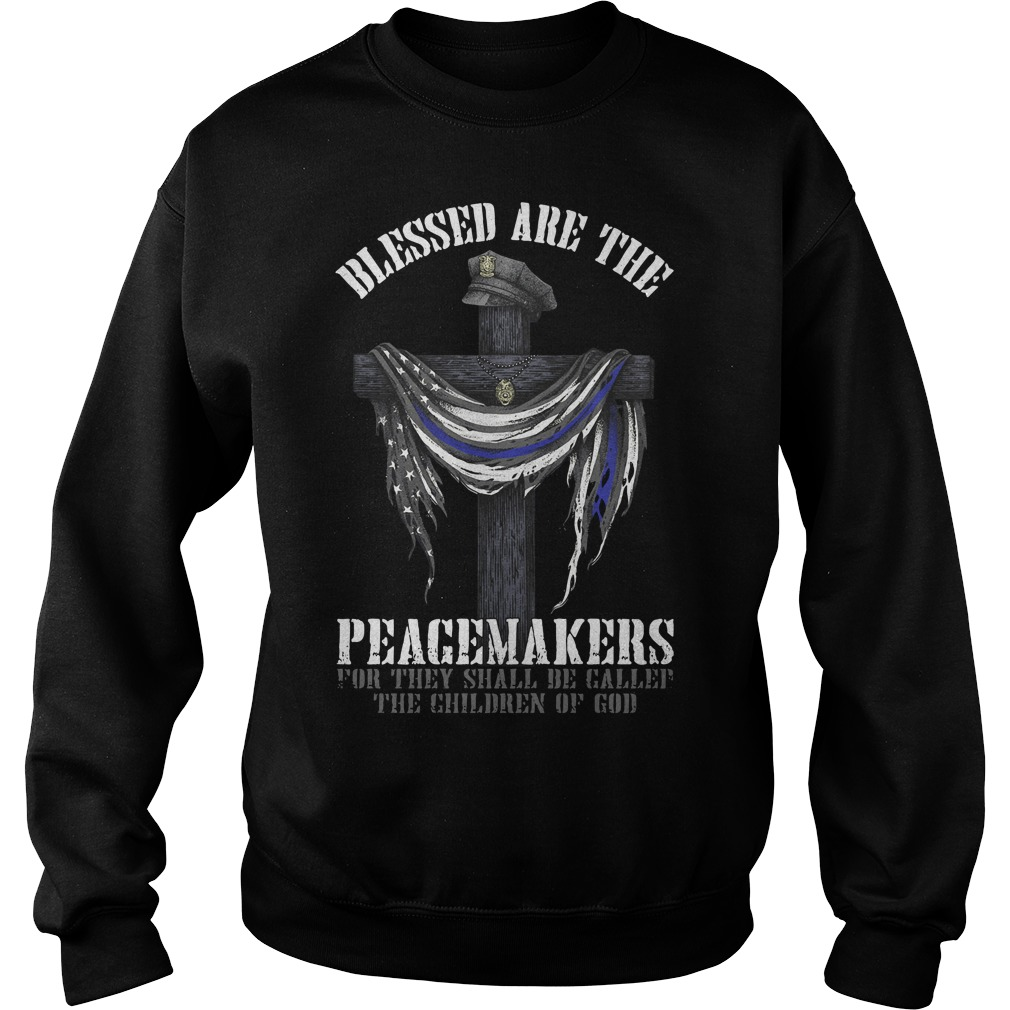 Blessed are the peacemakers for they shall Sweater