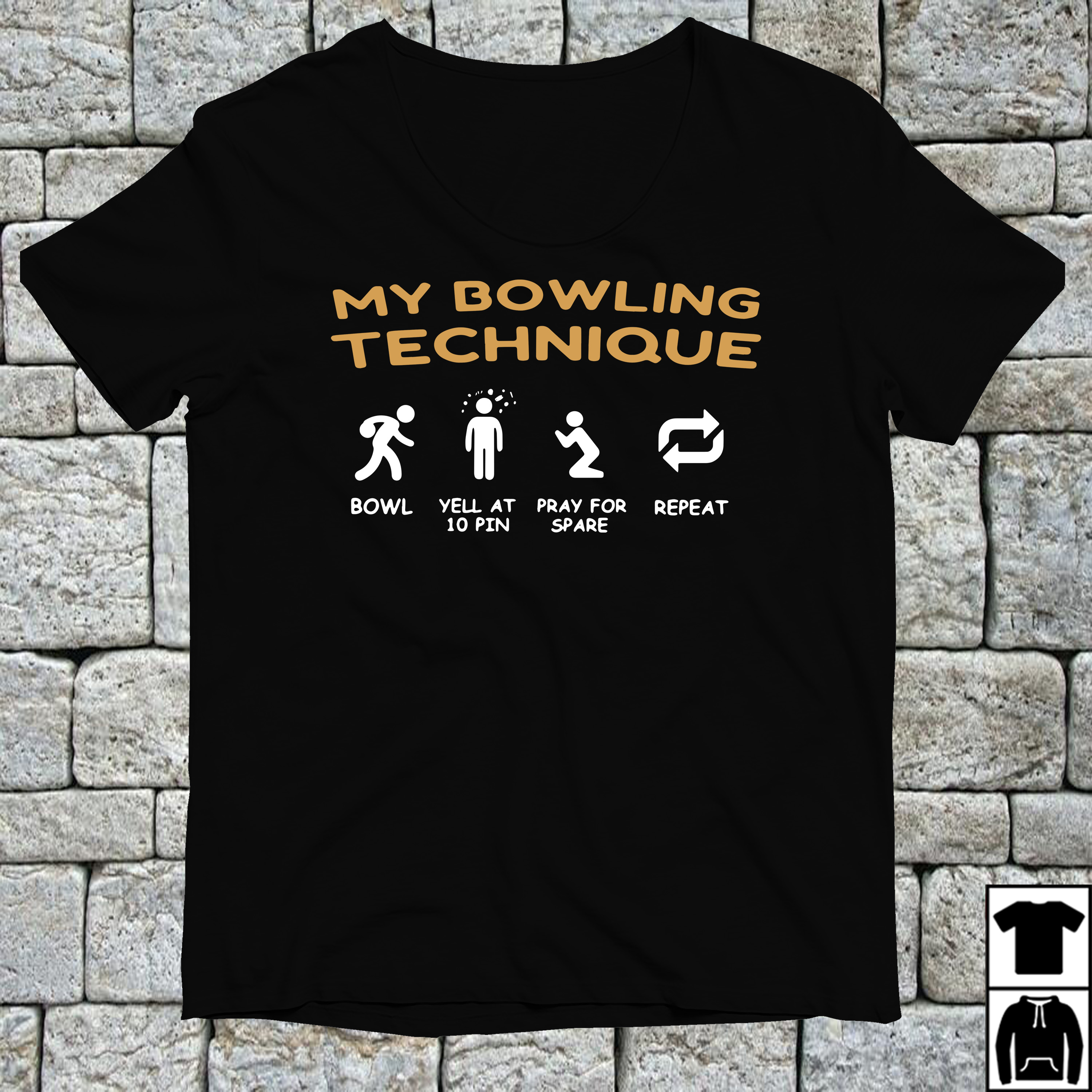 My bowling technique bowl yell at 10 pin prayfor space shirt