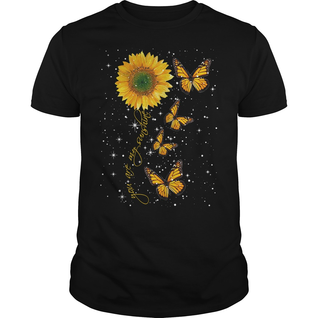 Butterfly you are my sunshine Guys Shirt