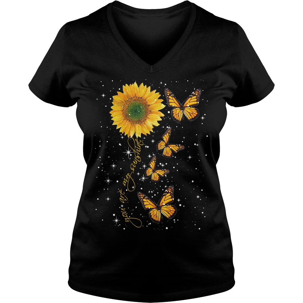 Butterfly you are my sunshine V-neck T-shirt