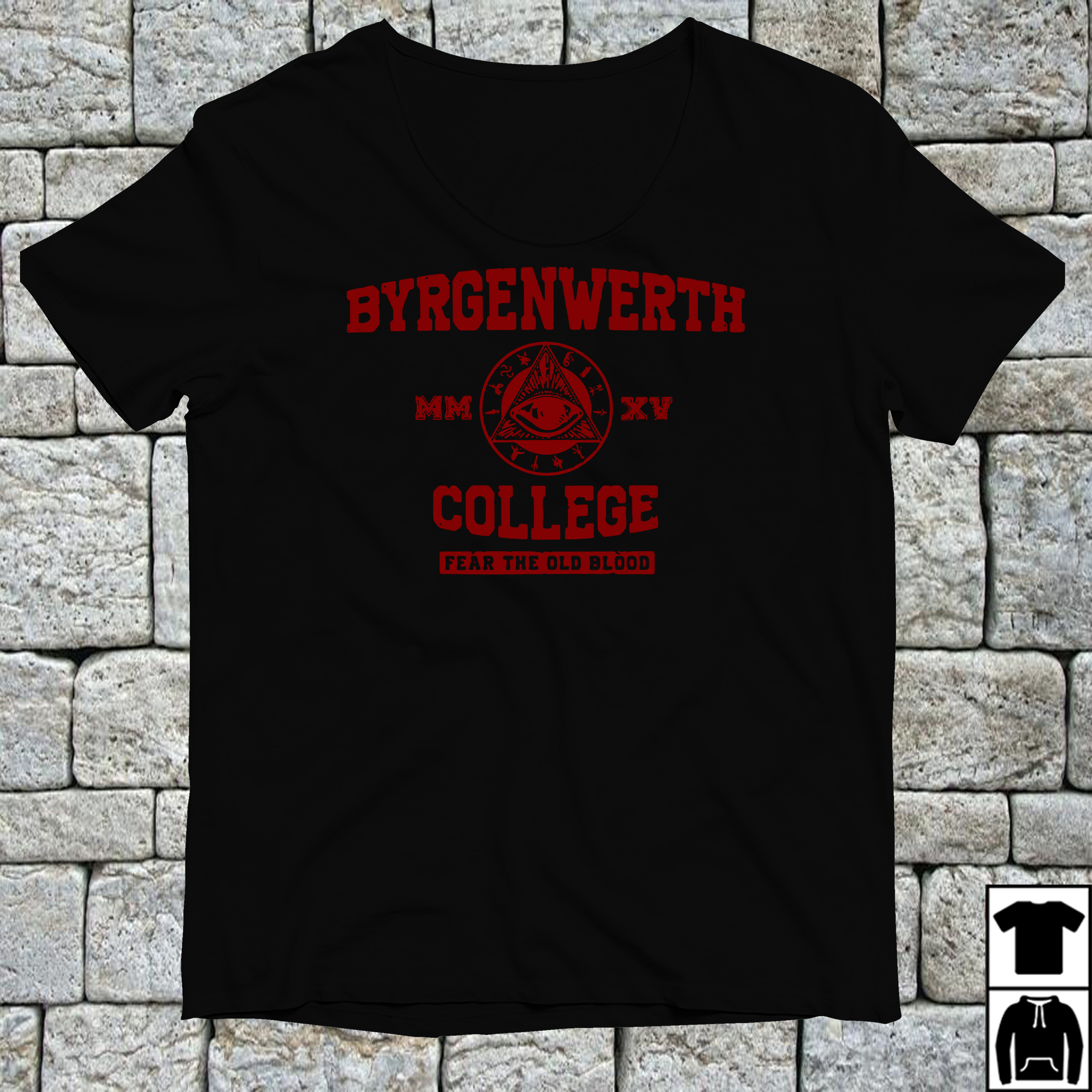 Byrgenwerth college fear the old blood shirt
