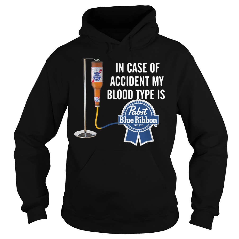 In case of accident my blood type is Past Blue Ribbon Hoodie