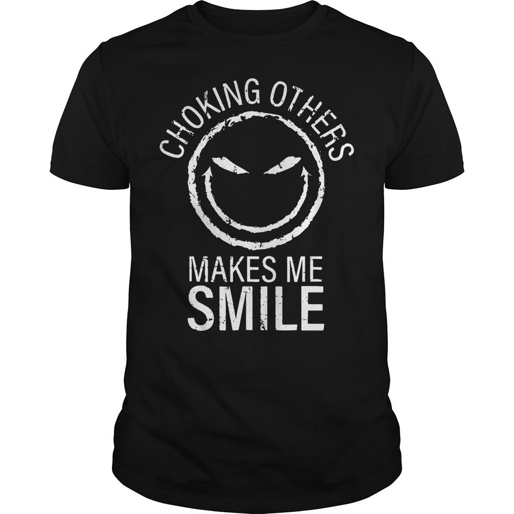 Choking others makes me smile Guys Shirt