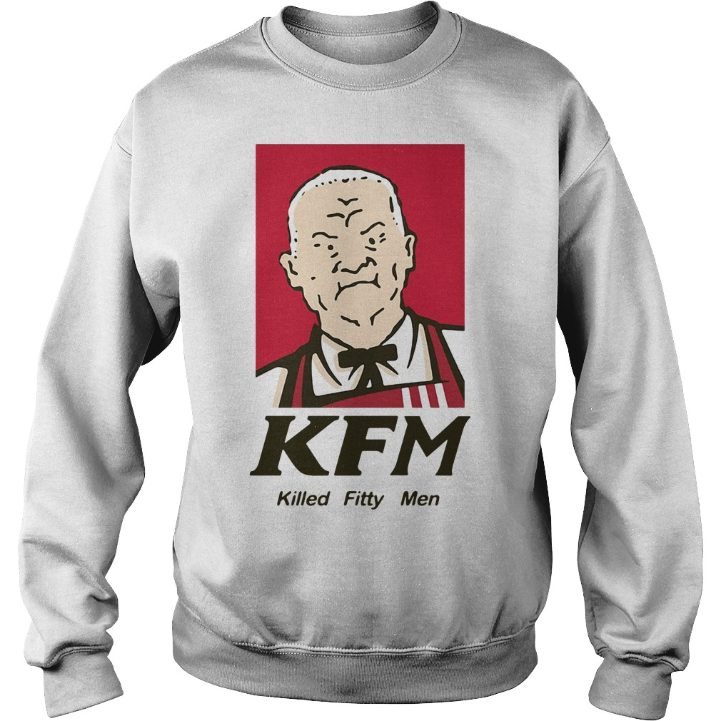 Cotton Hill KFM killed fitty men Sweater