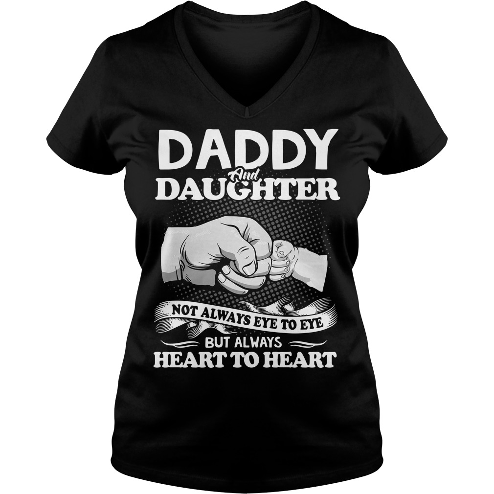 Daddy and Daughter not always eye to eye V-neck T-shirt