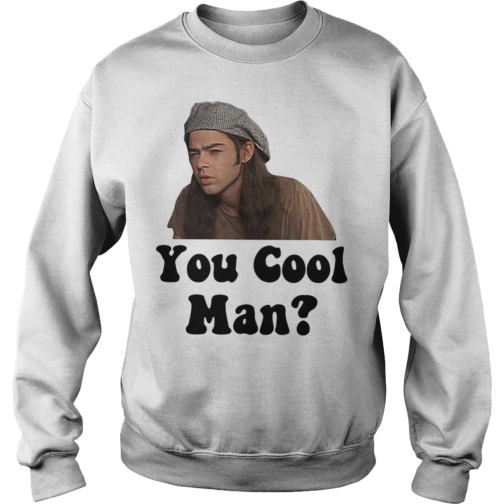 Dazed and Confused you cool man Sweater