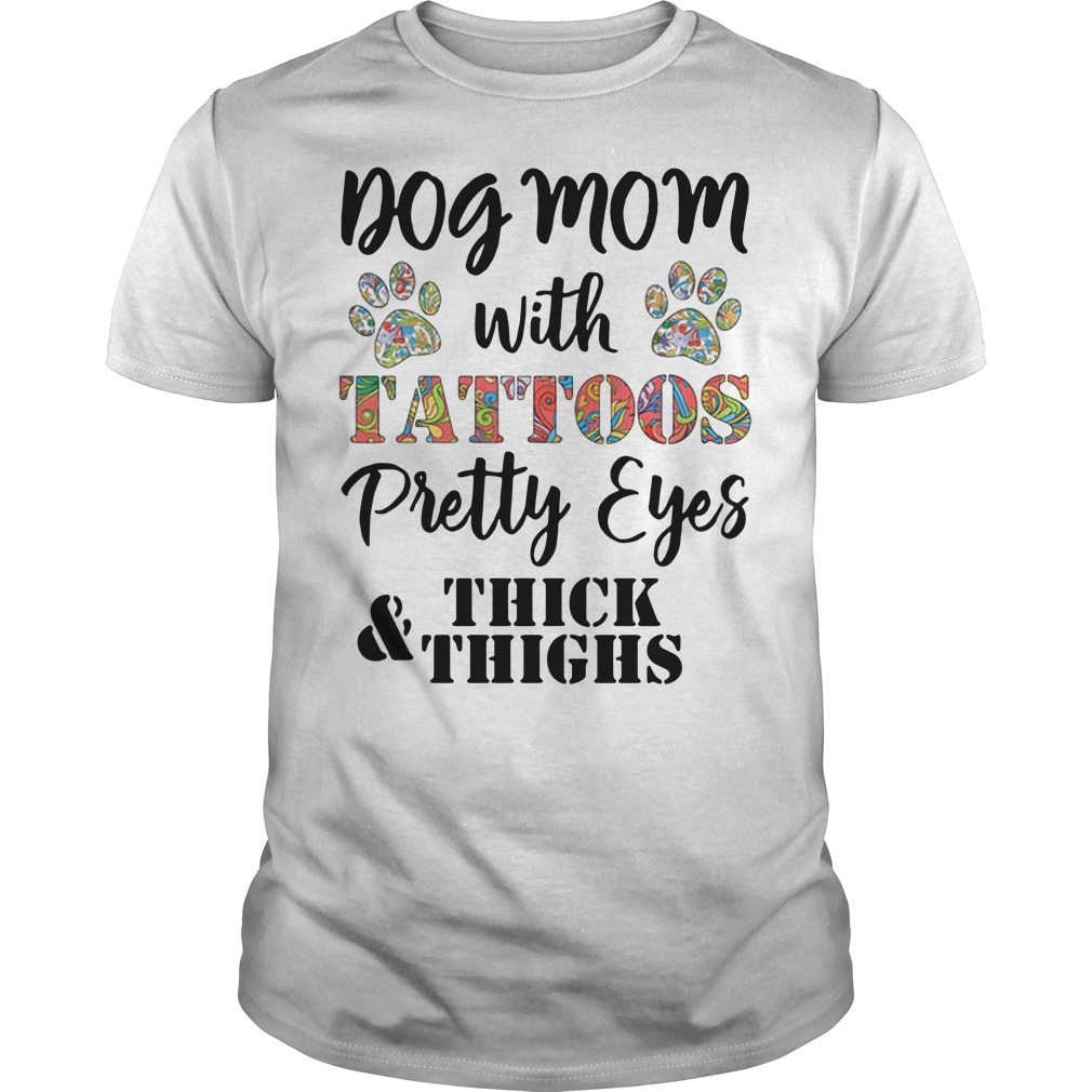 Dog Mom with tattoos pretty eyes thick and things Guys Shirt