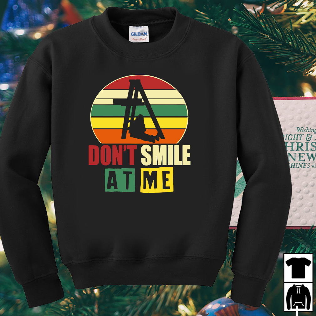 Don't smile at me vintage shirt
