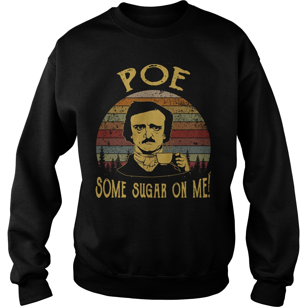 Edgar Allan Poe some sugar on me vintage Sweater