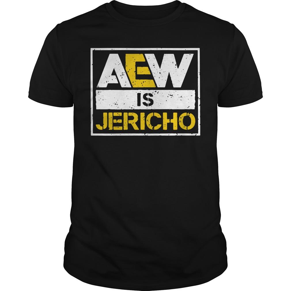 All Elite Wrestling AEW is Jericho Guys shirt