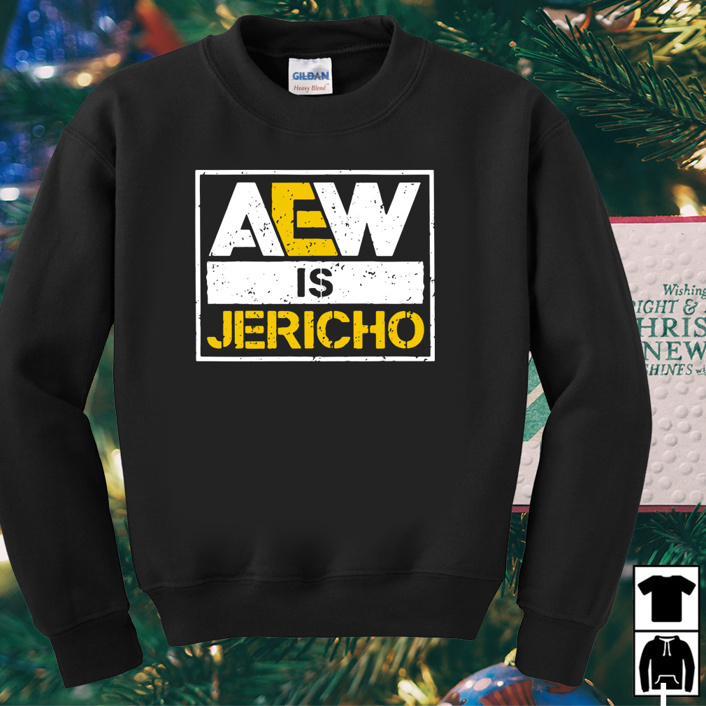 All Elite Wrestling AEW is Jericho shirt