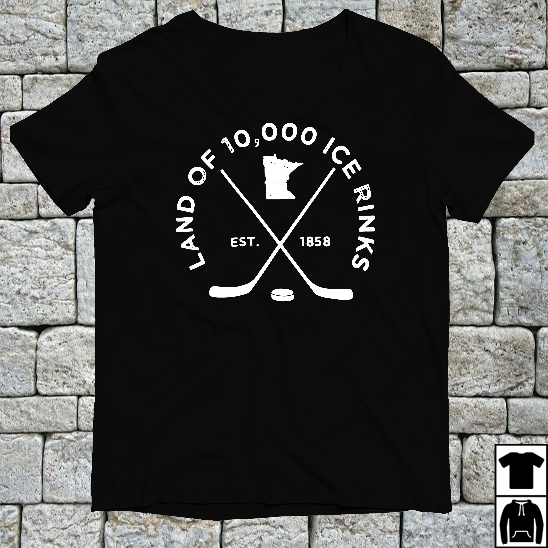 Hockey Land of 10000 ice rinks est 1858 shirt
