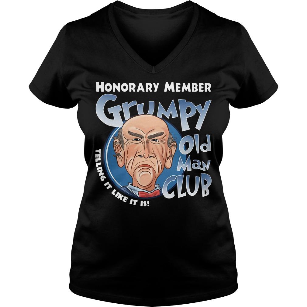 Honorary member Grumpy old man club telling it like it is V-neck T-shirt