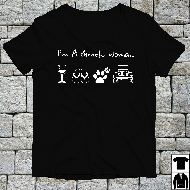 I'm a simple woman I like Wine Flip flop Dog paw and Jeep shirt