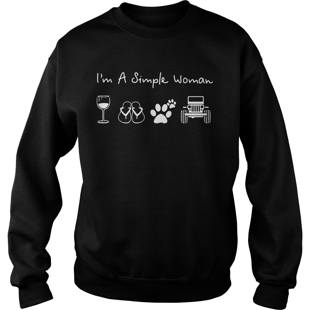 I'm a simple woman I like Wine Flip flop Dog paw and Jeep Sweater