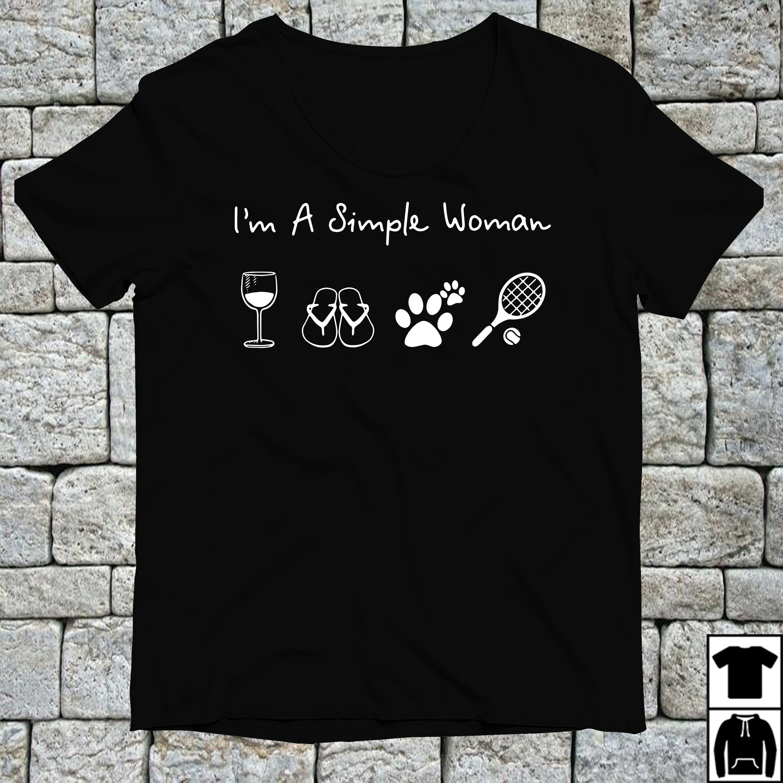 I'm a simple woman I like Wine Flip flop Dog Paw and Tennis shirt