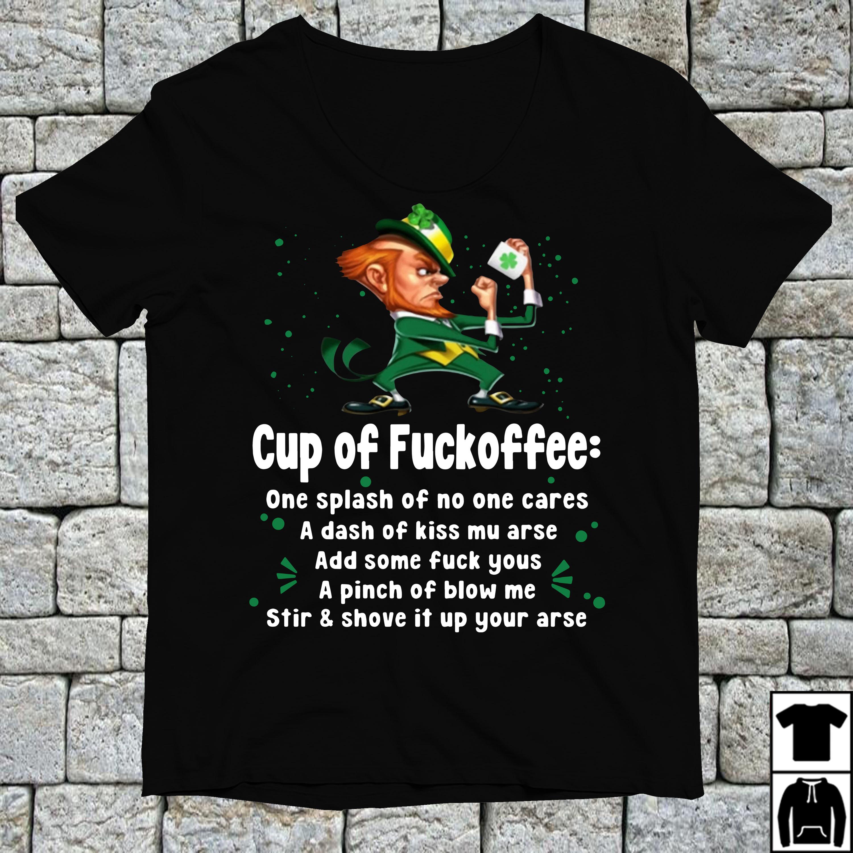 Irish cup of fuckoffee one splash of no one cars shirt