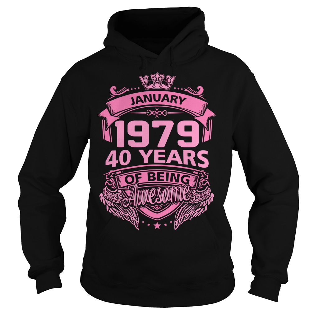 January 1979 40 years of being awesome Hoodie