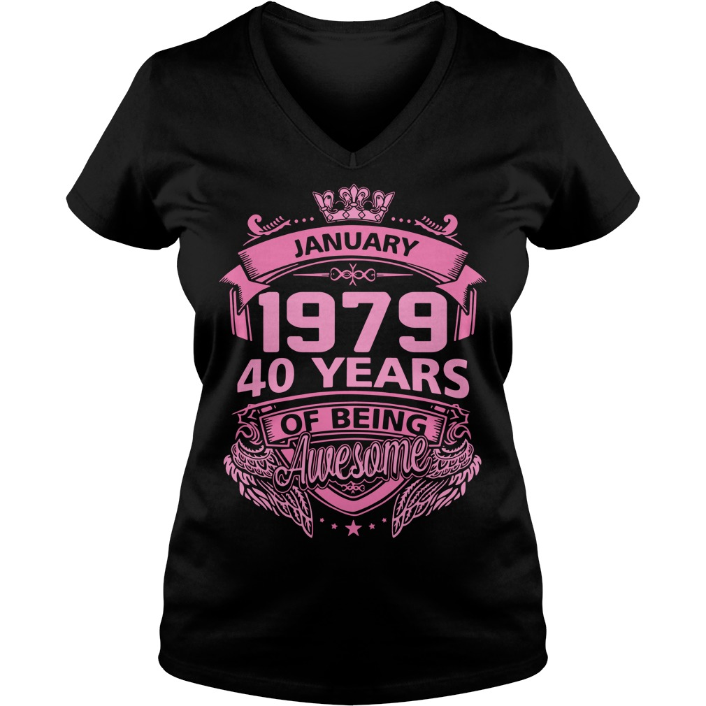 January 1979 40 years of being awesome V-neck T-shirt