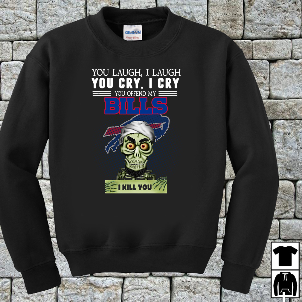 Jeff Dunham you laugh I laugh you cry I cry you offend my Bills shirt