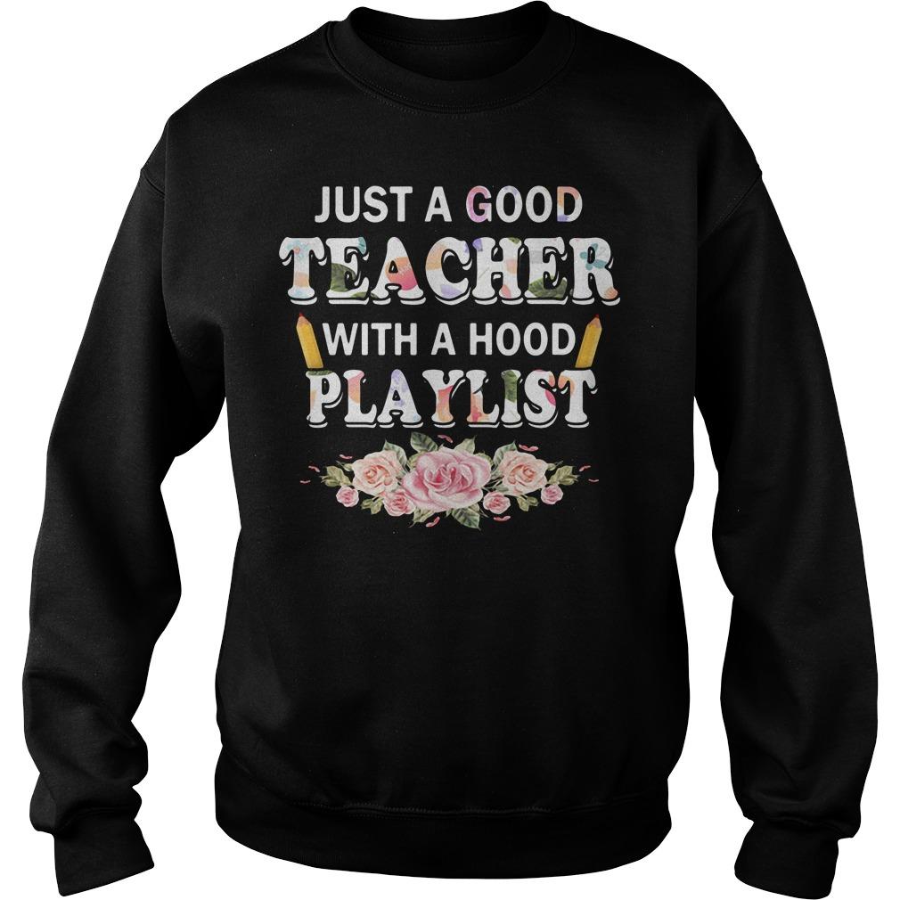 Just a good teacher with a hood playlist Sweater