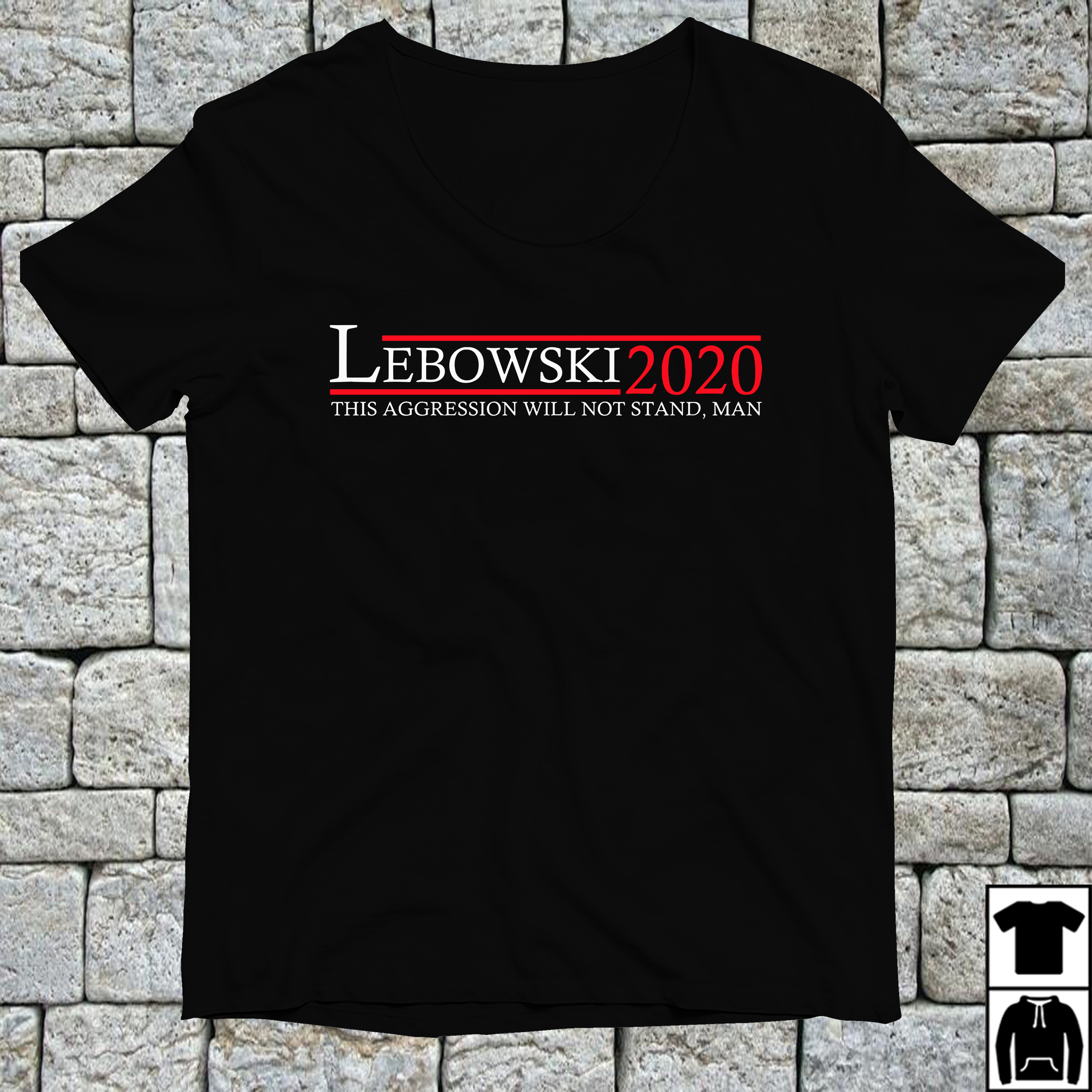 Lebowski 2020 this aggression will not stand man shirt