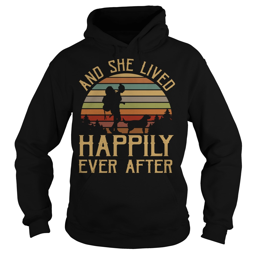 And she lived happily ever after Hoodie