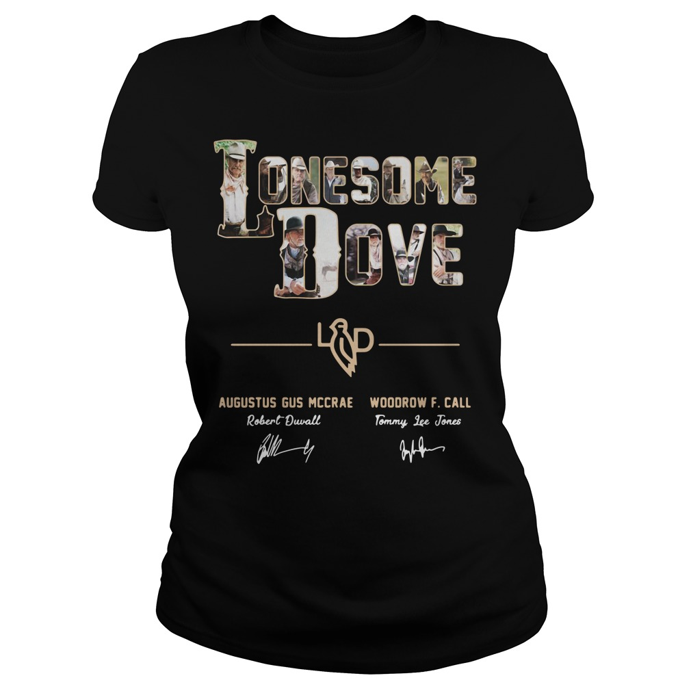 Lonesome dove Augustus Gus Mccrae and Woodrow F Call Ladies Tee